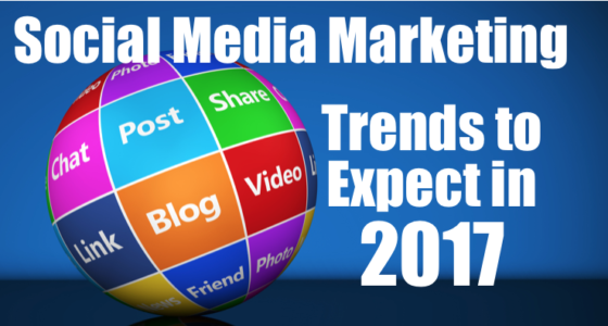 Social Media Marketing trends to expect in 2017