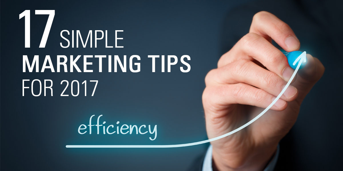 17 Simple Marketing Tips for 2017